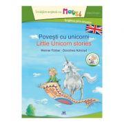 Povesti cu unicorni. Little Unicorn Stories - Werner Farber