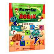 Exersam cu Robik. Caiet de matematica. Clasa a IIa