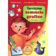 Invatam semnele grafice. 5-7 ani - Livia Andreescu, Dorina Telea, Elisabeta Martac