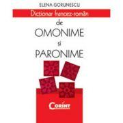 Dictionar Francez - Roman De Omonime Si Paronime
