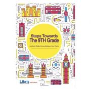 Steps Towards The 9th Grade (engleza) - Ana Maria Vladau, Simona Moldovan, Oana Tiharau