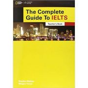 The Complete Guide to IELTS Teacher's Resource Book with Multi-Rom - Bruce Rogers