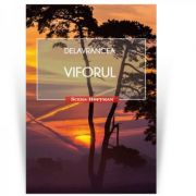 Viforul. Colectia Scena Hoffman - Barbu Stefanescu Delavrancea