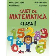 Caiet de matematica. Clasa I