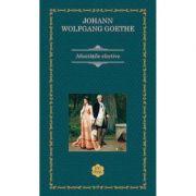 Afinitatile elective - Johann Wolfgang Goethe