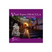 Calator prin tara mea. Vlad Tepes Dracula - Mariana Pascaru, Florin Andreescu
