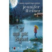 Cel mai mic Bigfoot - Jennifer Weiner