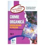 Chimie organica. Compusi organici cu functiuni Vol. 2 - Paraschiva Arsene, Cecilia Marinescu