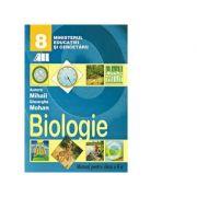 Biologie. Manual pentru clasa a VIII-a (Gheorghe Mohan, Aurora Mihail)