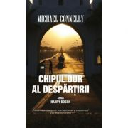 Chipul dur al despartirii - Michael Connelly