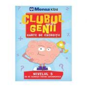 Clubul micilor genii. Carte de exercitii. Nivelul 3. Mensa Kids