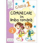 Comunicare in limba romana. Clasa I. Semestrul I (A) Caiet de lucru - Niculina-Ionica Visan, Cristina Martin, Arina Damian