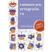 Comunicare. ortografie. ro clasa a III-a - Alexandru Creanga