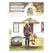 Consilierea educationala a copiilor remigrati - Silviu Daniel Brebulet