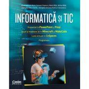 Informatica si TIC pentru clasa a VI-a. Culegere si aplicatii - Alina Gabriela Boca, Carmen Popescu, Maria Nita, Adrian Nita, Georgeta Antonia, Rodica Craciunescu
