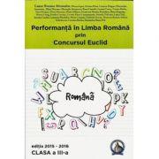 CULEGERE PERFORMANTA LIMBA ROMANA - CONCURSUL EUCLID - CLASA 3 (2015 - 2016)