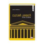Cultura juridica. Studii si eseuri - Marius Andreescu