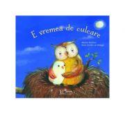 E vremea de culcare (carte ilustrata) - Marina Rachner, Anne-Kristin zur Brugge