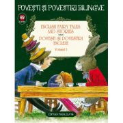 English Fairy Tales and Stories. Povesti si povestiri engleze. Volumul I (editie bilingva)