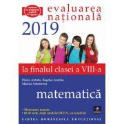 Evaluarea Nationala. La finalul clasei a VIII-a. Matematica. Memorator tematic. 60 de teste dupa modelul MEN - Bogdan Antohe, Florin Antohe, Marius Antonescu
