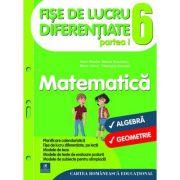 Fise de lucru diferentiate. Matematica. Clasa a VI-a - Florin Antohe, Marius Antonescu, Marin Chirciu, Gheorghe Iacovita