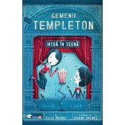 Gemenii Templeton intra in scena - Ellis Weiner