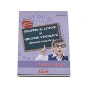 Grupuri de litere si grupuri vocale. Dificultati ortografice caiet de lucru pentru clasele I si II - Ioan Surdu