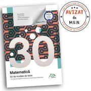 Matematica - 30 de modele de teste - in vederea pregatirii examenului de Evaluare Nationala 2019 - clasa a VII-a