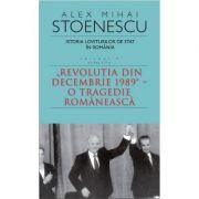 Istoria loviturilor de stat in Romania vol. 4 (partea 2) - Alex Mihai Stoenescu