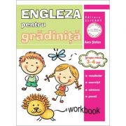 Limba engleza pentru gradinita. Grupa mica 3-4 ani. Workbook - Aura Stefan