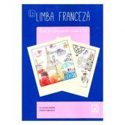 Limba franceza, caiet de lucru pentru clasa a X-a L2