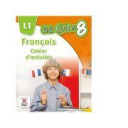 Limba moderna 1. Limba franceza. Caiet de activitati. Auxiliar pentru clasa a VIII-a