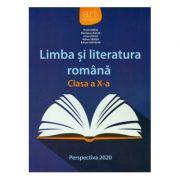 Limba si literatura romana. Manual clasa a X-a (Perspectiva 2020)