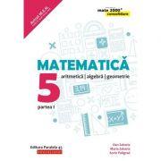 Matematica - CONSOLIDARE 2018 - 2019. Aritmetica, algebra si Geometrie, pentru clasa a V-a. Partea I. Colectia mate 2000, Editia a VII-a