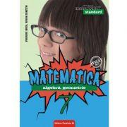 Matematica. Algebra, geometrie. Clasa a VII-a. Standard, editia a VI-a
