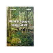 Medii si regiuni geografice - Ion Marin, Marian Marin