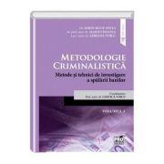 Metodologie criminalistica. Metode si tehnici de investigare a spalarii banilor vol. 3