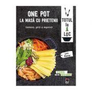 One Pot. La masa cu prietenii. Larousse - Isabelle Guerre