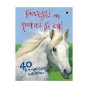 40 de povesti cu ponei si cai - Vic Parker