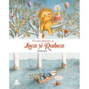Povesti zapacite cu Luca si Raluca - Clotilde Perrin. Traducere de R. Popescu