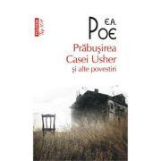 Prabusirea Casei Usher si alte povestiri - E. A. Poe