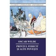 Printul fericit si alte povesti - Oscar Wilde