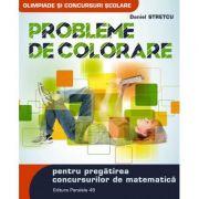 Probleme de colorare pentru pregatirea concursurilor de matematica - Daniel Stretcu