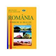 Romania. Podisuri si dealuri (vol. 3) - Mihai Ielenicz, Iulian Sandulache