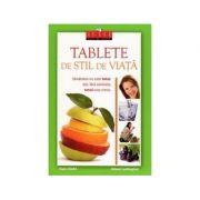 Tablete de stil de viata - Editia de lux - Hans Diehl si Aileen Ludington