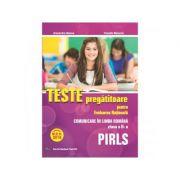 Teste pregatitoare pentru Evaluarea Nationala. PIRLS. Comunicare in limba romana pentru clasa a II-a - Alexandra Manea, Claudia Matache