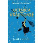 Ucenica vrajitoare - James Nicol