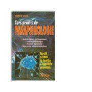 Curs practic de Parapsihologie - Victor Duta