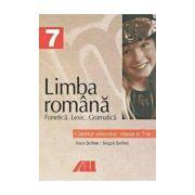 LIMBA ROMANA. FONETICA, LEXIC, GRAMATICA - CAIETUL ELEVULUI PENTRU CLASA A VII-A