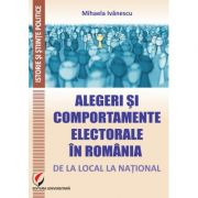 Alegeri si comportamente electorale in Romania: de la local la national - Mihaela Ivanescu